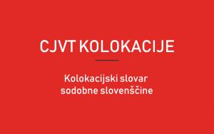 ditko-si-cjvt-kolokacije